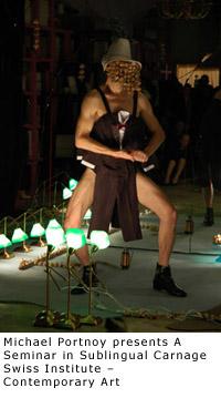Michael Portnoy, Performance Artist