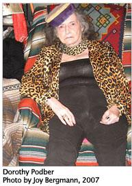 Dorothy Podber, by Joy Bergman, 2007
